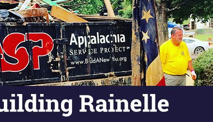 Appalachia Service Project Announces Rebuilding Rainelle